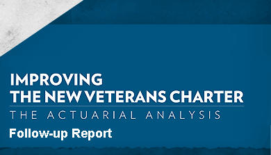 Improving the New Veterans Charter: The Actuarial Analysis Follow-up Report